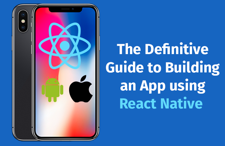 Building an App using React Native