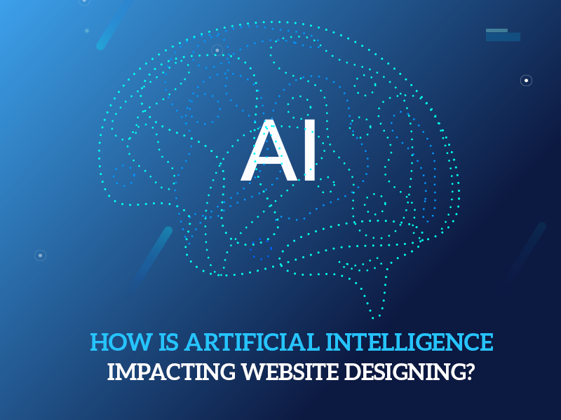 How is Artificial Intelligence Impacting Website Designing?
