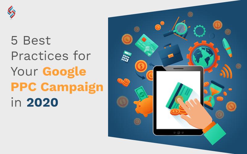 Google PPC Campaign in 2020