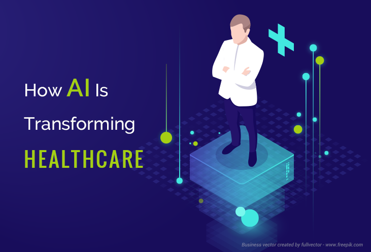 How AI Is Transforming Healthcare